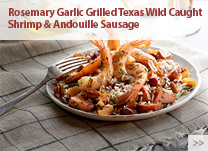 Rosemary Garlic Grilled Texas Wild Caught Shrimp and Andouille Sausage