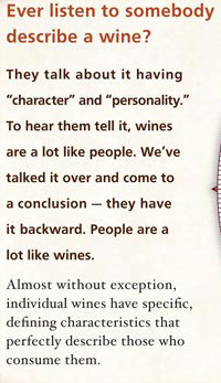 Ever listen to somebody describe a wine?